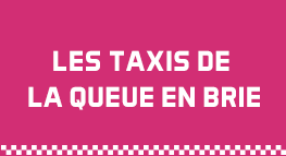 LES TAXIS DE LA QUEUE EN BRIE